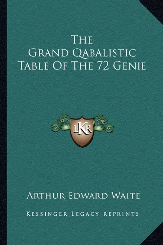 9781162859200: The Grand Qabalistic Table Of The 72 Genie