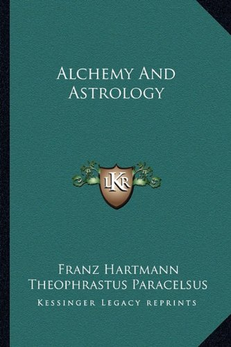 9781162860077: Alchemy And Astrology