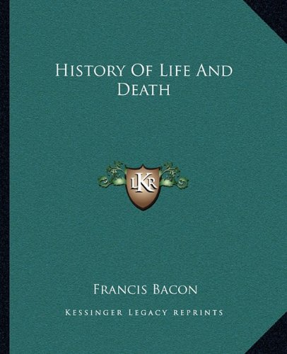 9781162860602: History Of Life And Death