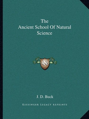 9781162861487: The Ancient School Of Natural Science