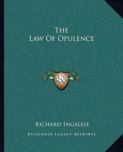 9781162865966: The Law Of Opulence