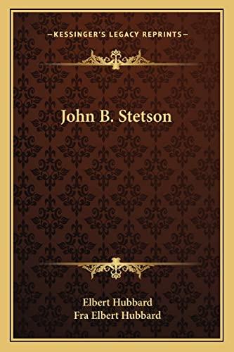 9781162866093: John B. Stetson