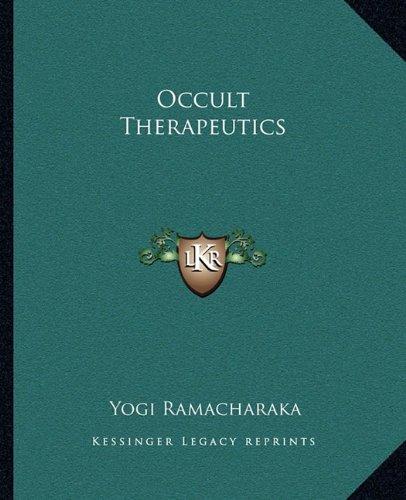 9781162866598: Occult Therapeutics