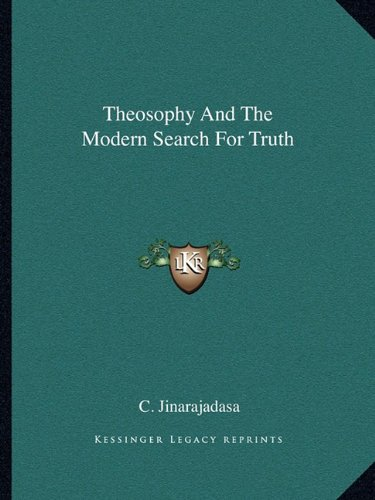 9781162867571: Theosophy And The Modern Search For Truth