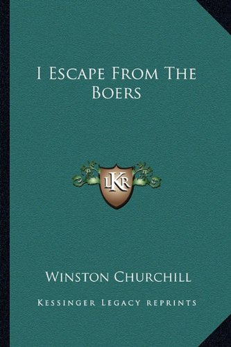 9781162868530: I Escape From The Boers