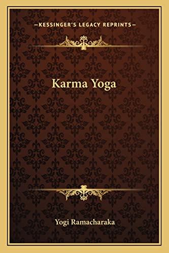 9781162870212: Karma Yoga