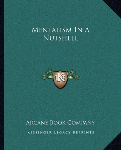 9781162873541: Mentalism In A Nutshell
