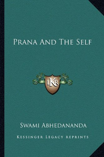 9781162873916: Prana And The Self
