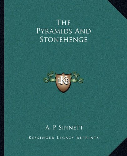 9781162874968: The Pyramids And Stonehenge