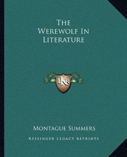 9781162875033: The Werewolf In Literature