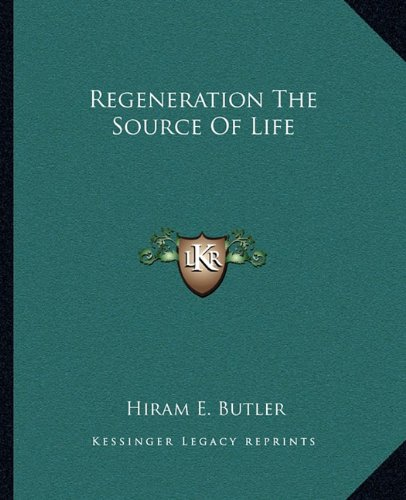 9781162875286: Regeneration The Source Of Life