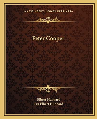 9781162877860: Peter Cooper