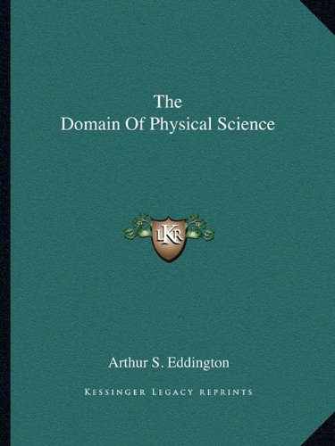 9781162878355: The Domain Of Physical Science