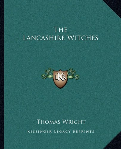 9781162881775: The Lancashire Witches