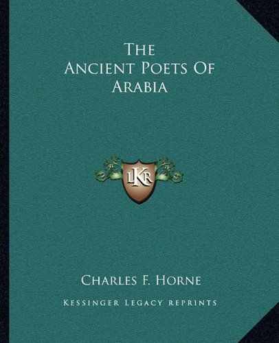 9781162883182: The Ancient Poets Of Arabia