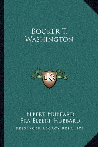 9781162883595: Booker T. Washington