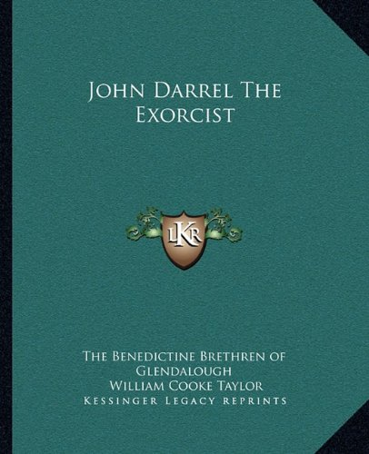 John Darrel The Exorcist The Benedictine Brethren