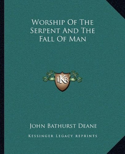 9781162885759: Worship Of The Serpent And The Fall Of Man