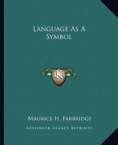 9781162886251: Language As A Symbol