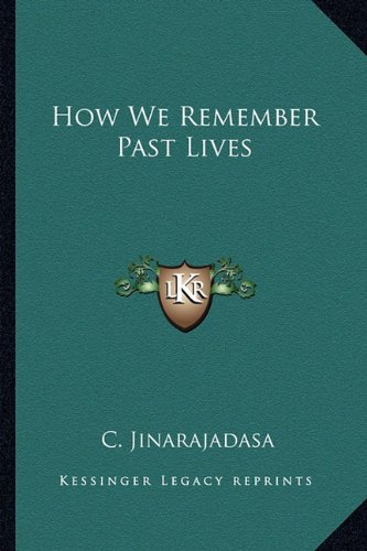 9781162887722: How We Remember Past Lives