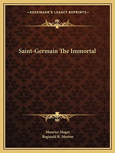 9781162888798: Saint-Germain The Immortal