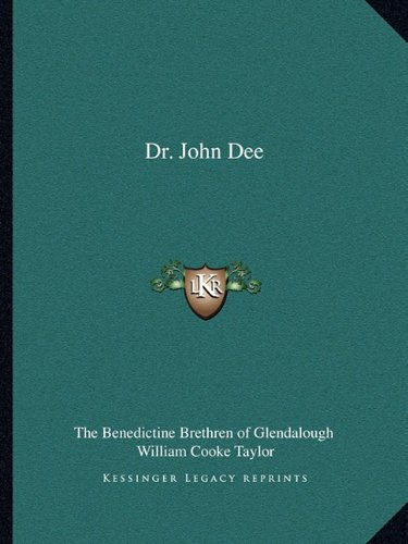 Dr. John Dee The Benedictine Brethren of