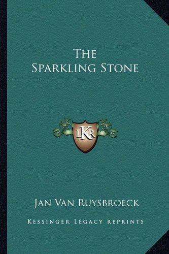 The Sparkling Stone Van Ruysbroeck, Jan