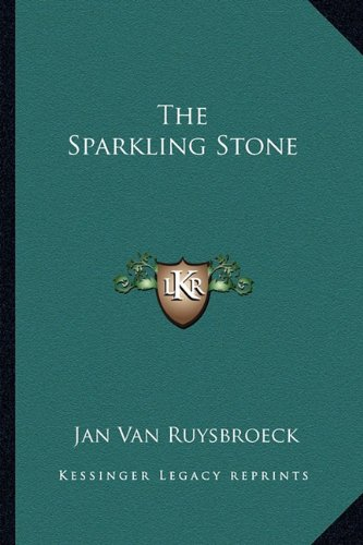 9781162890869: The Sparkling Stone