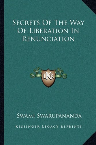 9781162891521: Secrets Of The Way Of Liberation In Renunciation