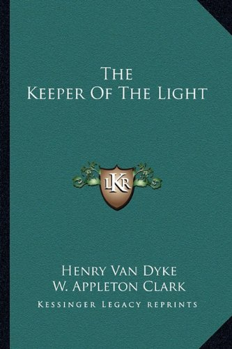 9781162892375: The Keeper Of The Light