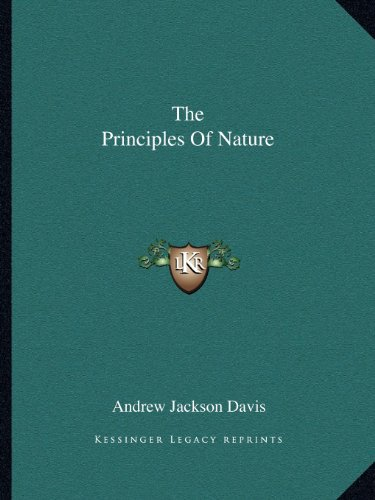 9781162893440: The Principles Of Nature