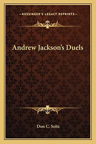 9781162895222: Andrew Jackson's Duels