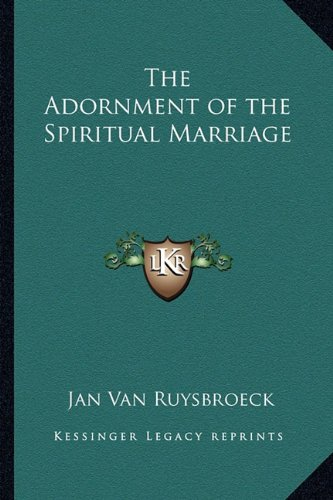 The Adornment of the Spiritual Marriage Van