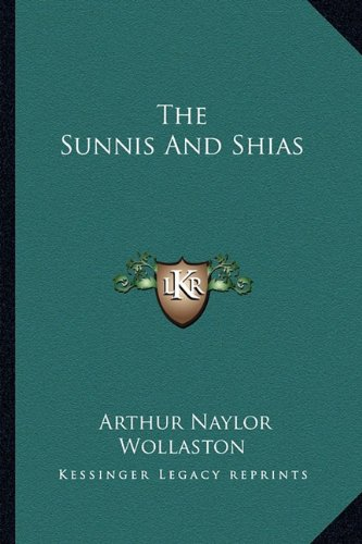 9781162898414: The Sunnis And Shias