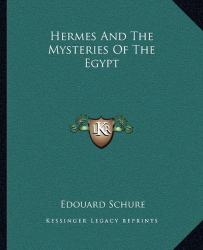 9781162899527: Hermes And The Mysteries Of The Egypt