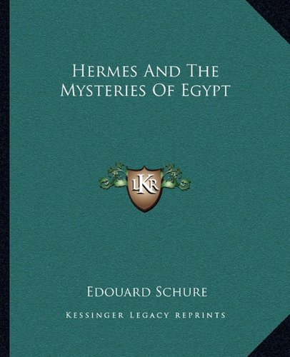 9781162899824: Hermes And The Mysteries Of Egypt