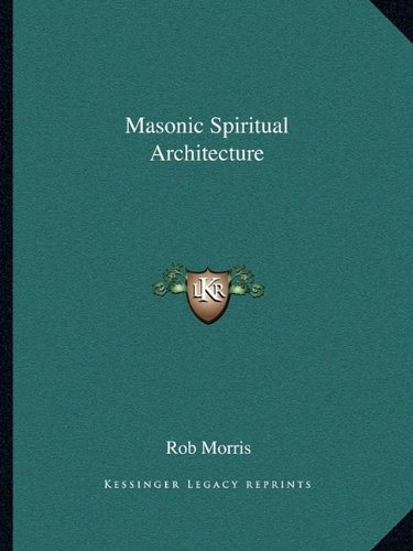 9781162903644: Masonic Spiritual Architecture