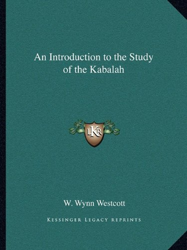 9781162904498: An Introduction to the Study of the Kabalah