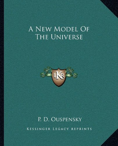 9781162904740: A New Model of the Universe