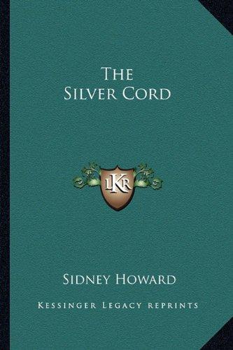 9781162904931: The Silver Cord