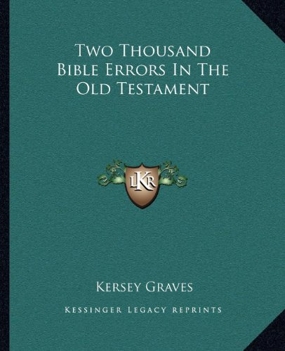 9781162905860: Two Thousand Bible Errors In The Old Testament