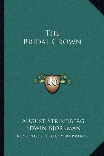 9781162906638: The Bridal Crown