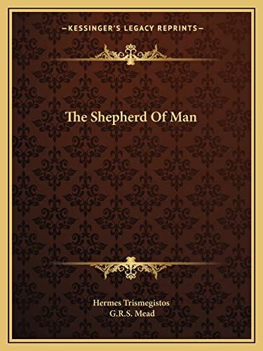 9781162906799: The Shepherd Of Man