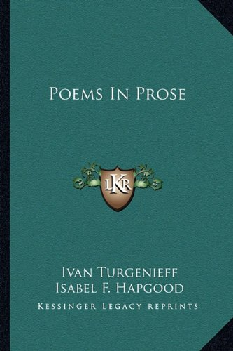 Poems In Prose (1162907428) by Turgenieff, Ivan