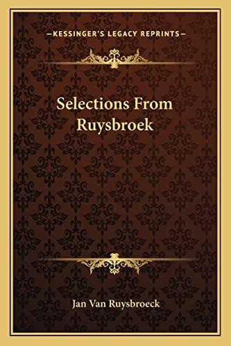 Selections From Ruysbroek Van Ruysbroeck, Jan