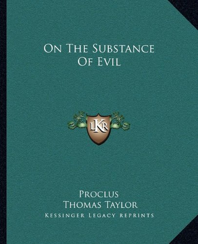 9781162909196: On the Substance of Evil
