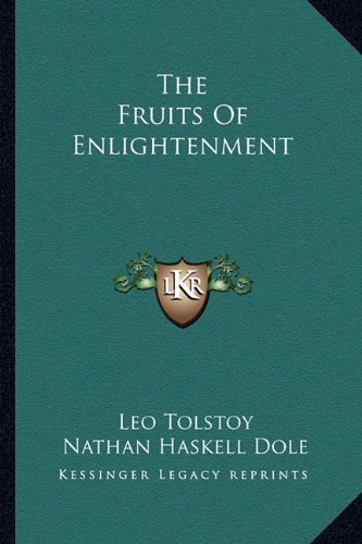 9781162910666: The Fruits Of Enlightenment