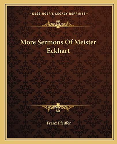 9781162911069: More Sermons Of Meister Eckhart