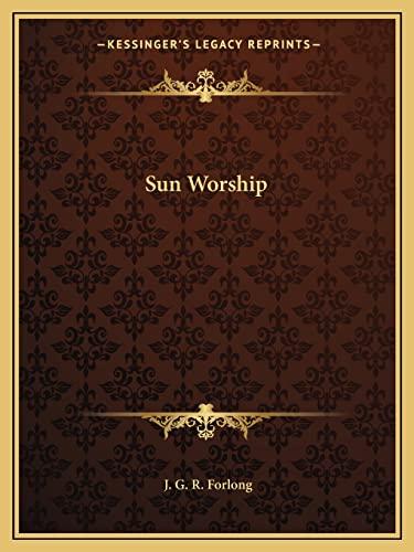 9781162911458: Sun Worship