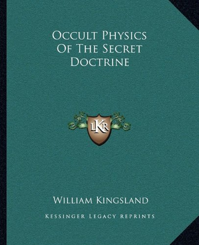 9781162912585: Occult Physics Of The Secret Doctrine